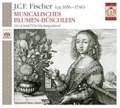 J.C.F. Fischer: Musicalisches Blumen-B&uuml;schlein Op 2 / Olga Martynova