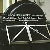Octets for Strings - Mendelssohn/Enescu/Tetzlaff/Faust/Weithaas