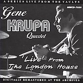 Gene Krupa: Live from the London House