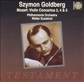 Szymon Goldberg: Mozart: Violin Concertos No.3, No.4, No.5