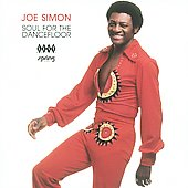 Joe Simon: Soul on the Dancefloor