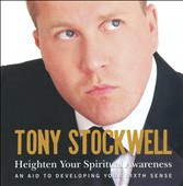 Tony Stockwell: Heighten Your Spiritual Awareness *