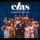 Various Artists: Elas Cantam Roberto Carlos [Digipak]