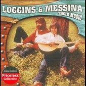 Loggins & Messina: Their Music