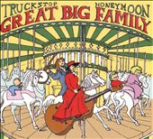 Truckstop Honeymoon: Great Big Family
