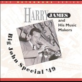 Harry James: Big John Special '49