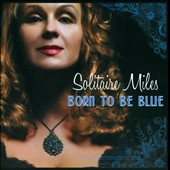 Solitaire Miles: Born to Be Blue