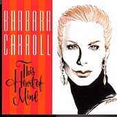 Barbara Carroll: This Heart of Mine