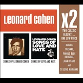 Leonard Cohen: Songs of Love and Hate/Songs of Leonard Cohen