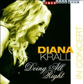 Diana Krall: Doing All Right: In Concert