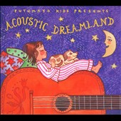 Various Artists: Putumayo Presents: Acoustic Dreamland [Digipak]