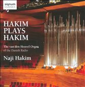 Hakim Plays Hakim / Organ works