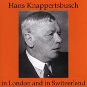 Hans Knappertsbusch in London and in Switzerland