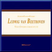 Beethoven: Violin Concerto in D major / Mila Georgieva, violin