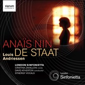 Louis Andriessen: Ana&#239;s Nin; De Staadt / Cristina Zavalloni, voice