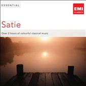 Essential Satie / Over 2 hours of colourful classical music