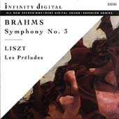Brahms: Symphony no 3;  Liszt: Les Pr&#233;ludes