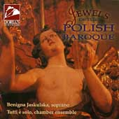Jewels of the Polish Baroque / Jaskulska, Tutti e Solo