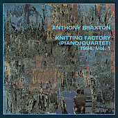 Anthony Braxton Quartet: Knitting Factory (Piano/Quartet) 1994, Vol. 1