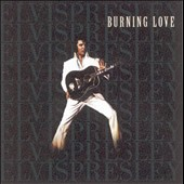 Elvis Presley: Burning Love