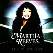 Martha Reeves: Live in Concert
