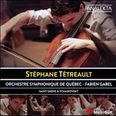 Saint-Seans & Tchaikovsky: Cello Concertos / Stephane Tetreault, cello