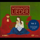 Christmas Carols Vol. 2 - beautiful German carols sung by leading concert and opera singers, choirs and children