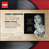 Maria Callas sings Verdi Heroines from Aida, Aroldo, Don Carlo, Ernani, Macbeth, Otello