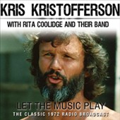Kris Kristofferson: Let the Music Play *