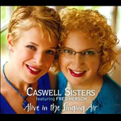 Caswell Sisters: Alive In the Singing Air