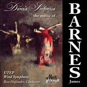 Danza Sinfonica: Music for Winds by James Barnes (b.1949) / Univ. of TX at El Paso Wind Sym.