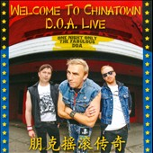 D.O.A.: Welcome to Chinatown: D.O.A. Live