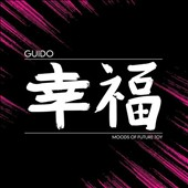 Guido (Dubstep): Moods of Future Joy
