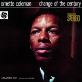 Ornette Coleman: Change of the Century [Limited Edition] [Remastered]