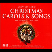 Various Artists: Greatest Ever!: Christmas Carols & Songs: The Definitive Collection [Box]