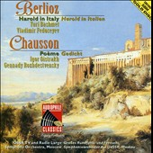 Berlioz: Harold in Italy; Chausson: Poème