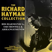 Richard Hayman: The Richard Hayman Collection