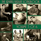 Various Artists: The Irving Berlin Songbook, Vol. 3