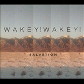 Wakey!Wakey!: Salvation [Digipak] [7/21]
