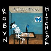 Robyn Hitchcock: The Man Upstairs [Digipak]