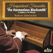 Harpsichord Favourites 'The Harmonious Blacksmith', 2 Suites & 14 Pieces / Robert Aldwinckle, harpsichord