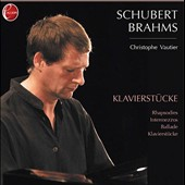 Schubert & Brahms: Piano Works - Rhapsodies, Intermezzos, Ballade & more / Christophe Vautier, piano