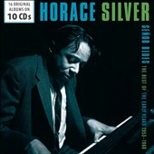 Horace Silver: Señor Blues: The Best of the Early Years 1953-1960 *