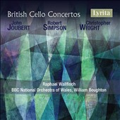 British Cello Concertos - works by John Joubert, Robert Simpson, Christopher Wright: / Raphael Wallfisch, cello