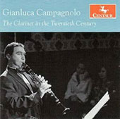 The Clarinet in the 20th Century - works by Paul Juon, Alban Berg, Stravinsky, Hindemith, Bernstein et al. / Gianluca Campagnolo, clarinet; Francesco Cancellieri, piano