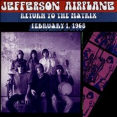Jefferson Airplane: Return to the Matrix: February 1, 1968