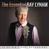 Ray Lynam: The Essential Ray Lynam *