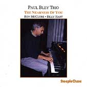 Paul Bley: The Nearness of You