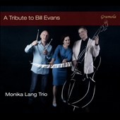 Monika Lang Trio: A Tribute to Bill Evans [Digipak]