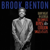 Brook Benton: Rainy Night in Georgia: The Complete Reprise & Cotillion Singles A's & B's *